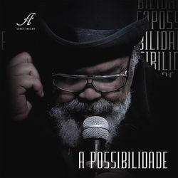 Baixar A Possibilidade - Jorge Aragão Mp3