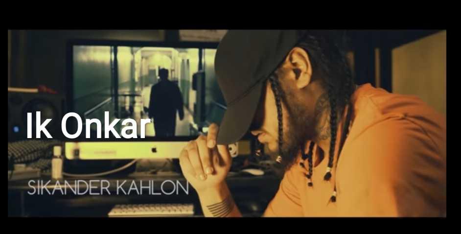 Ik Onkar – Sikander Kahlon | Punjabu song