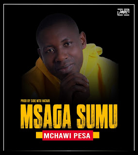 AUDIO | Msaga sumu - Mchawi pesa | Download New song