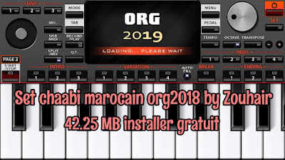 Set chaabi marocain org2018 by Zouhair 42.25 MB installer gratuit
