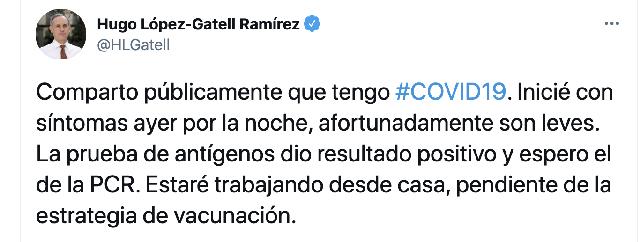 López Gatell informa que tiene COVID-19 con síntomas leves