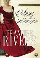 Amor de Redenção, de Francine Rivers