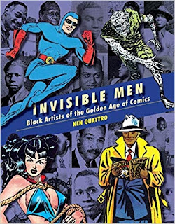 Click here to pre-order Invisible Men: Black Artists of the Golden Age of Comics at Amazon!