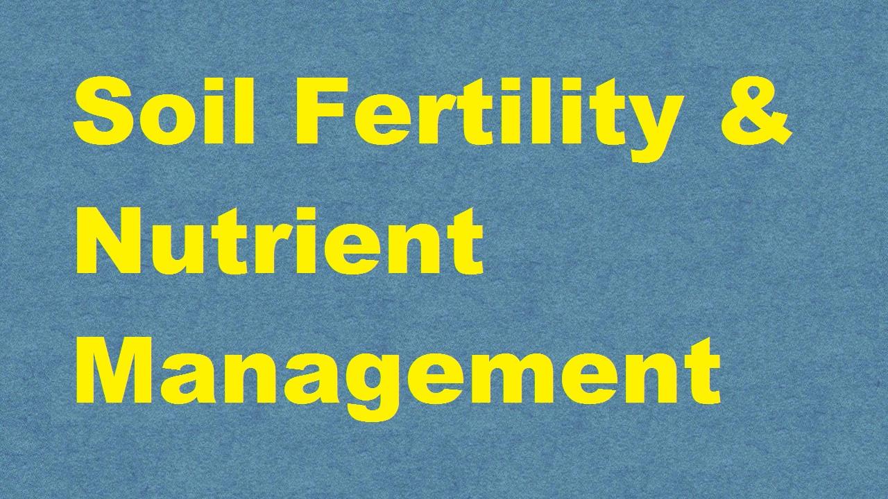 Soil Fertility and Nutrient Management ICAR E course Free PDF Book Download e krishi shiksha