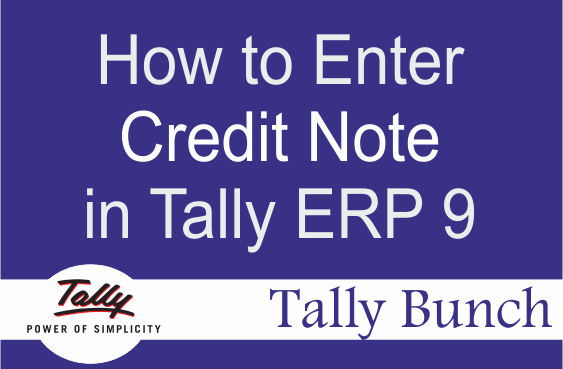 How to Enter Credit Note in Tally ERP 9