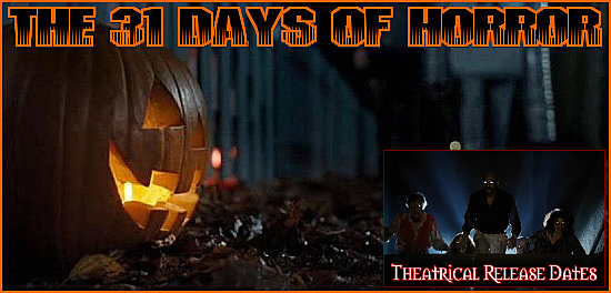 http://thehorrorclub.blogspot.com/2014/09/31-days-of-horror-theatrical-release.html