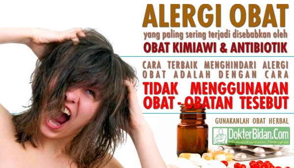 Alergi Obat - Penyebab Gejala Cara Mengatasi dan Mengobati Secara Alami Tanpa Operasi