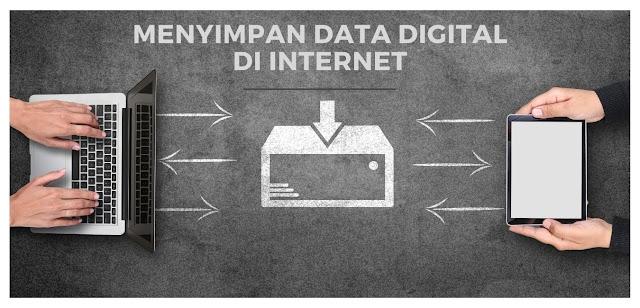 Tips Menyimpan Data Digital di Internet