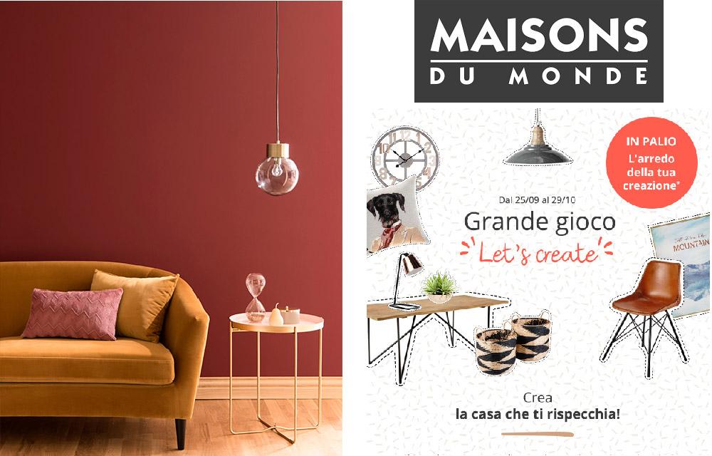 Maisons du Monde presenta Let's Create, la casa che ti rispecchia