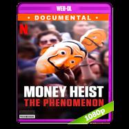 La casa de papel: El fenómeno (2020) WEB-DL 1080p Latino