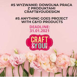 Wyzwanie #5 DOWOLNY PROJEKT Z PRODUKTAMI CRAFT&YOU DESIGN