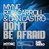 MYNC, Ron Carroll & Dan Castro - Don't Be Afraid (Pako Martinez Bootleg Mix)