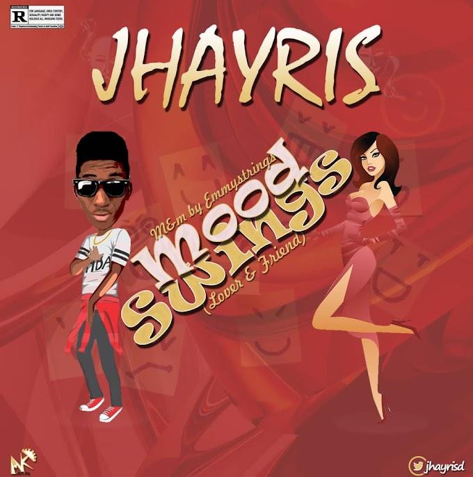 Download Music: Jhayris - Mood Swings (M&M by Emmystrings)