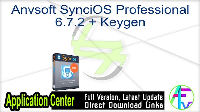 Anvsoft SynciOS Professional 6.7.2 + Keygen