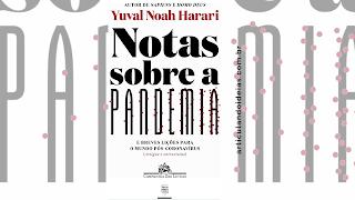 Capa do livro Notas sobre a pandemia: E breves lições para o mundo pós-coronavírus (artigos e entrevistas)