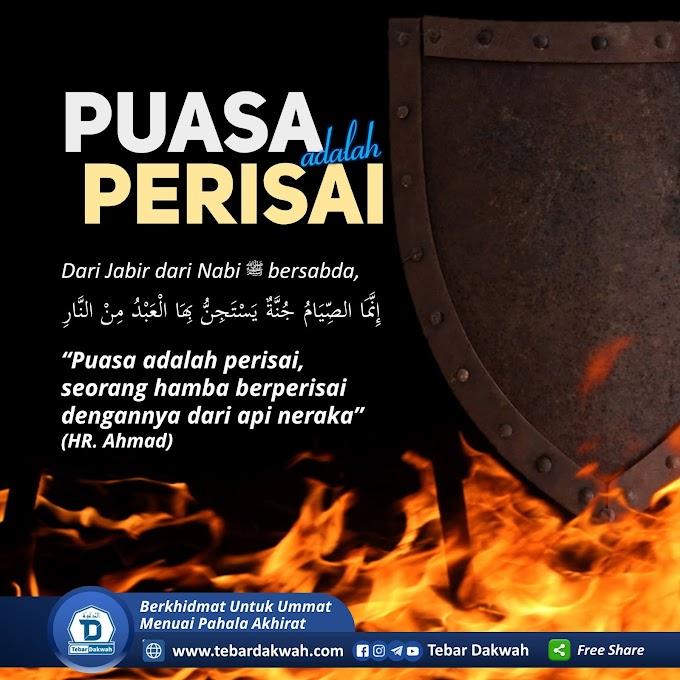 PUASA ADALAH PERISAI