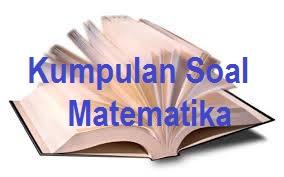 Soal Matematika Kelas 4 SD dan Pembahasannya