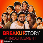 BreakUp Story  webseries  & More