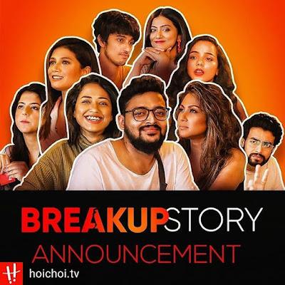 BreakUp Story Hoichoi Web series Wiki