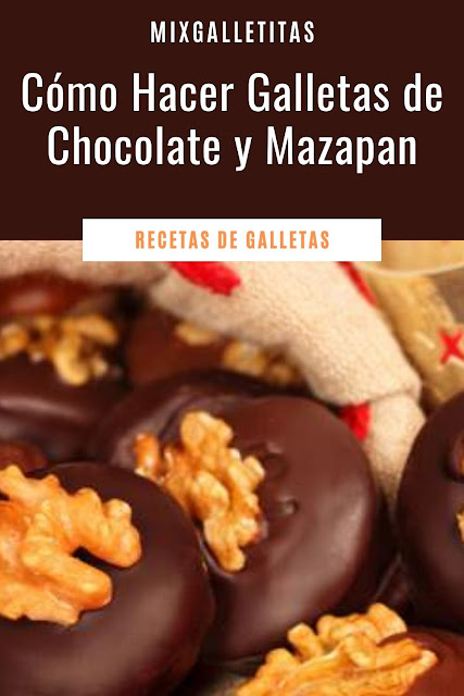 CÓMO HACER GALLETAS DE CHOCOLATE Y MAZAPAN