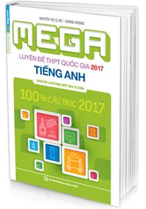MEGA Luyện đề THPT quốc gia 2017 - Tiếng Anh