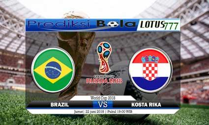 PREDIKSI SKORE BRAZIL VS KOSTA RIKA 22 JUNI 2018