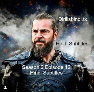 Dirilis Season 2 Episode 12 Hindi Subtitles HD 720 (Episdoe 31, 32 Murged)