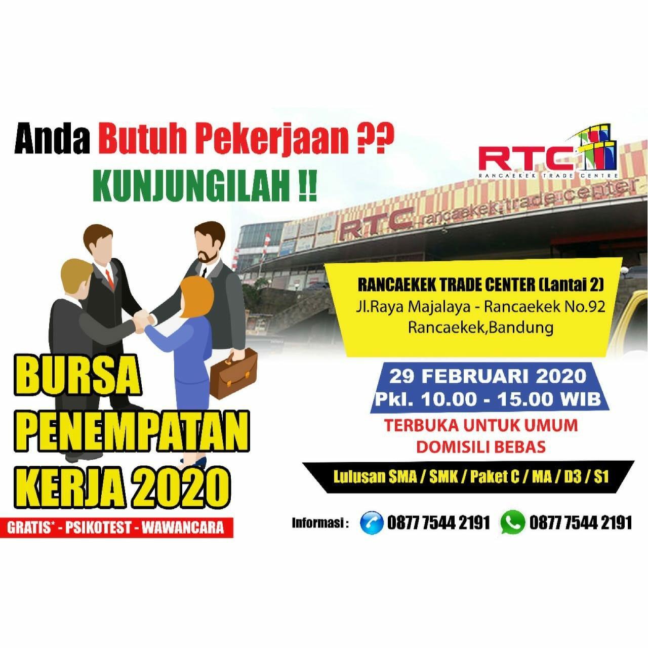 Bursa Penempatan Kerja Rancaekek Trade Center (RTC) Bandung Februari 2020