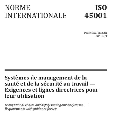 ISO 45001:2018 mars 2018 - Systèmes de management de la santé et de la sécurité au travail