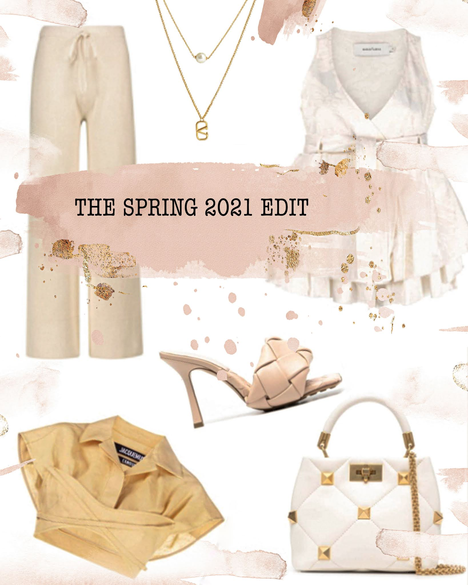 Spring 2021 Best Fashion Luxury Blog Edit