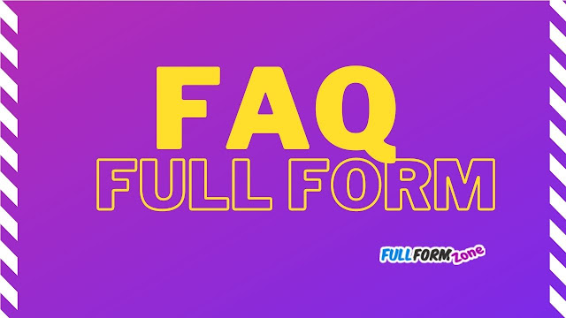 Full Form of FAQ