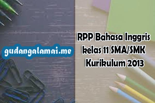 RPP Bahasa Inggris kelas 11 SMASMK Kurikulum 2013