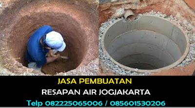 Pembuatan Sumur Resapan di Jogja Telp 082225065006
