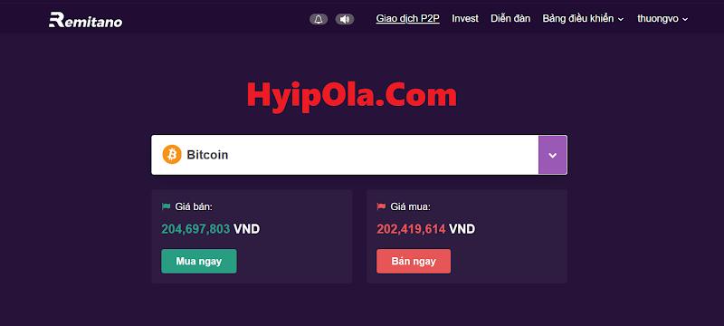 Tại sao HyipOla luôn chọn Remitano là nơi duy nhất để mua bán Coin