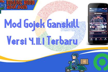 Mod Gojek Terbaru Gratis Ganskill Versi 4.11.1 Terbaru No Root Root
