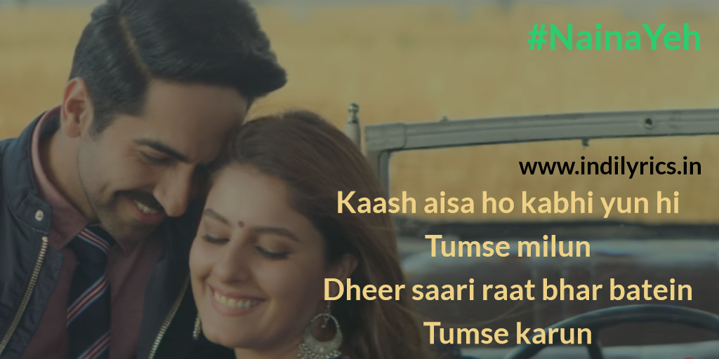 Naina Yeh | Article 15 | Full Song Lyrics with English Translation