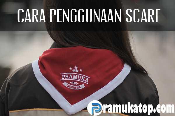 Cara Penggunaan Scarf Pramuka Sesuai Jukran / PP