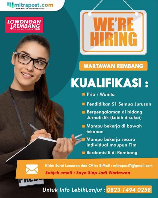 Lowongan Kerja Wartawan Rembang Mitrapost.com