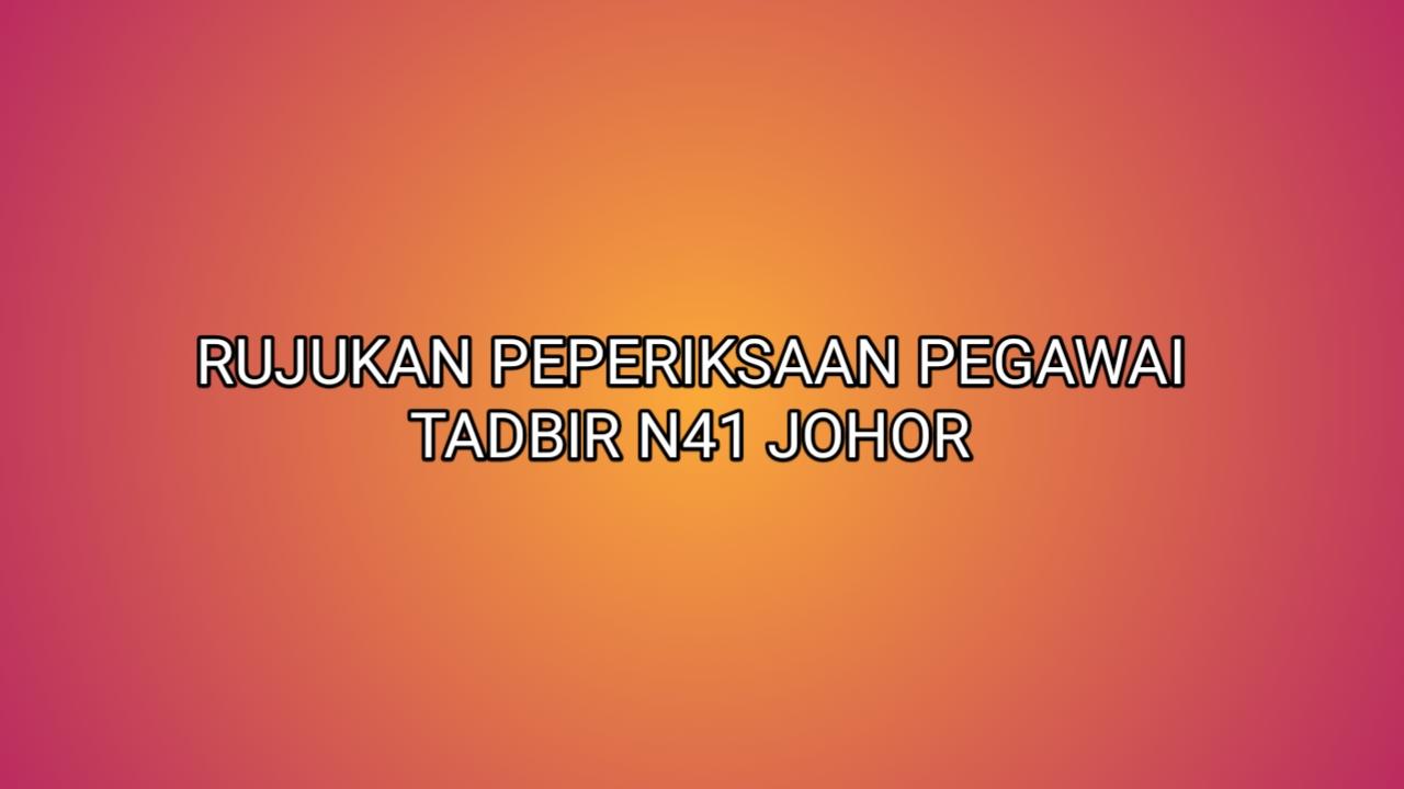 Rujukan Peperiksaan Pegawai Tadbir N41 Johor 2020