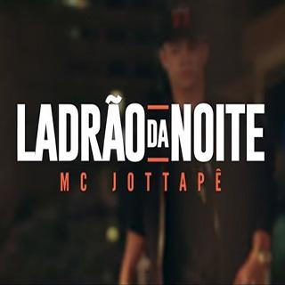 Baixar Ladrão da Noite MC JottaPê Mp3 Gratis