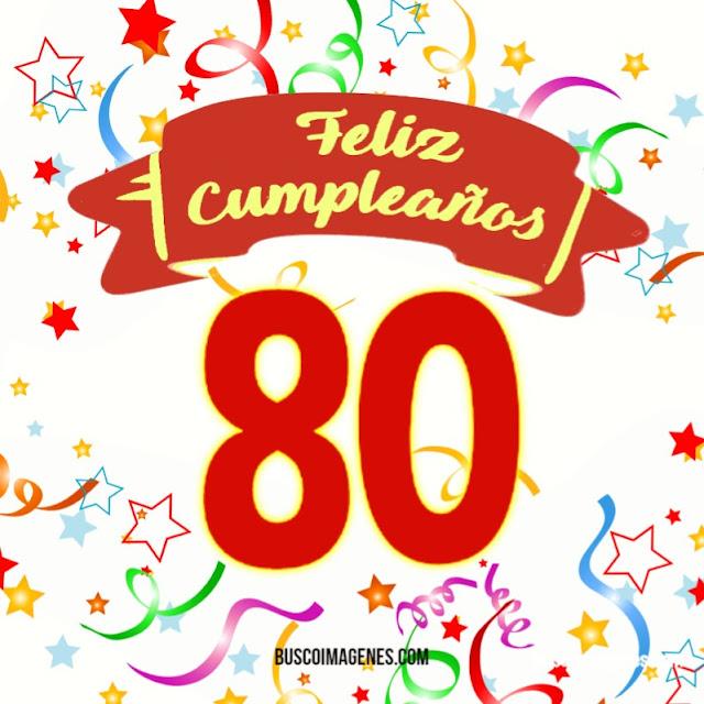 Feliz 80 cumpleaños