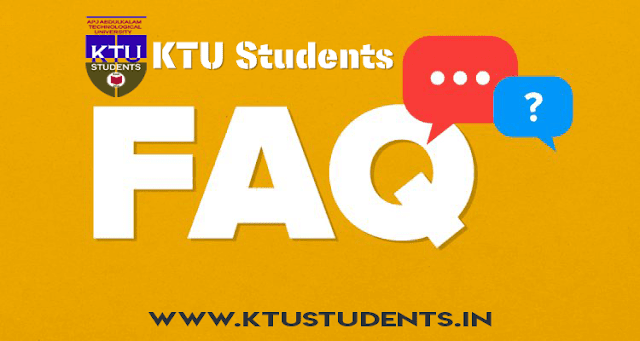 ktu Frequently Asked Questions faqs