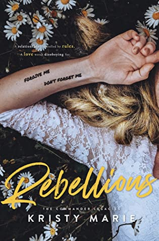 ❥ ARC REVIEW ❥ REBELLIOUS BY KIRSTY MARIE