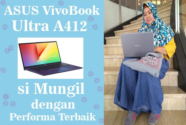 ASUS VivoBook Ultra  A412, si Mungil Yang Paling Berwarna Dengan Perfoma Powerfull