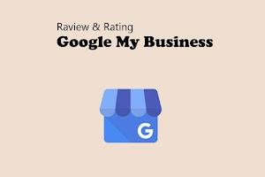 Jasa Review & Rating Google Bisnis, Google Bisnisku, Google My Business Murah
