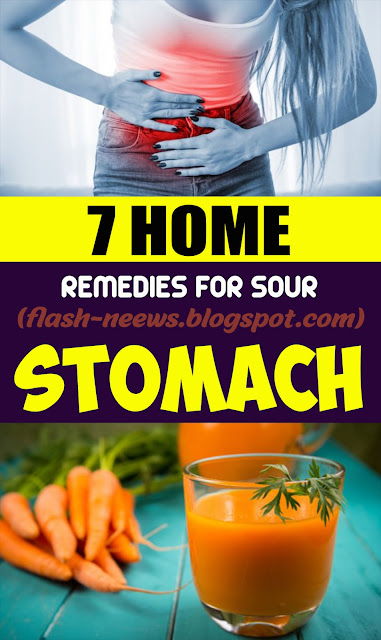 7 Natural Home Remedies For Sour Stomach