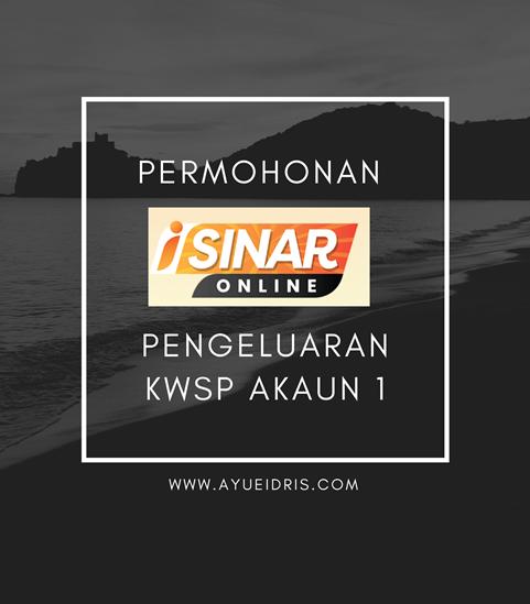 Permohonan i-Sinar Online: Pengeluaran KWSP Akaun 1
