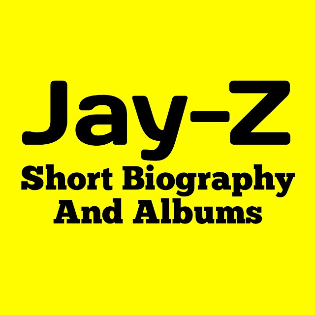 Jay-Z Short Biography and Albums
