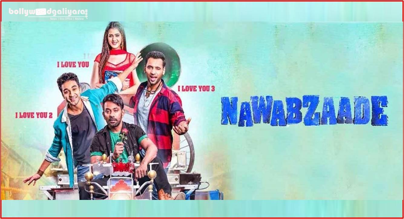Nawabzaade 2018 Hindi 720p