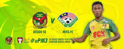 Live Streaming Kedah vs MISC-MIFA Piala Malaysia 18 Ogos 2018
